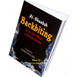 Backbiting & its Evil Effects on Muslim Society