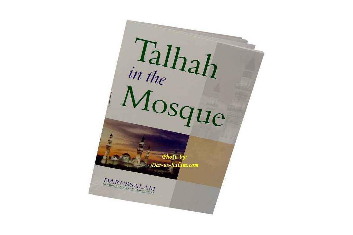 Talhah in the Mosque