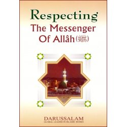 Respecting the Messenger of Allah (saw)