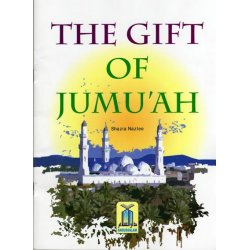 The Gift of Jumu'ah