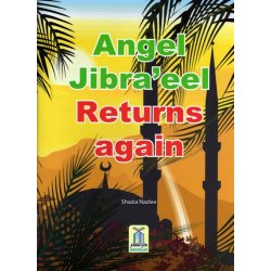 Angel Jibra'eel Returns Again