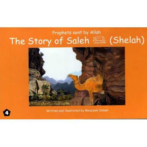 04: Story of Saleh (Shelah)