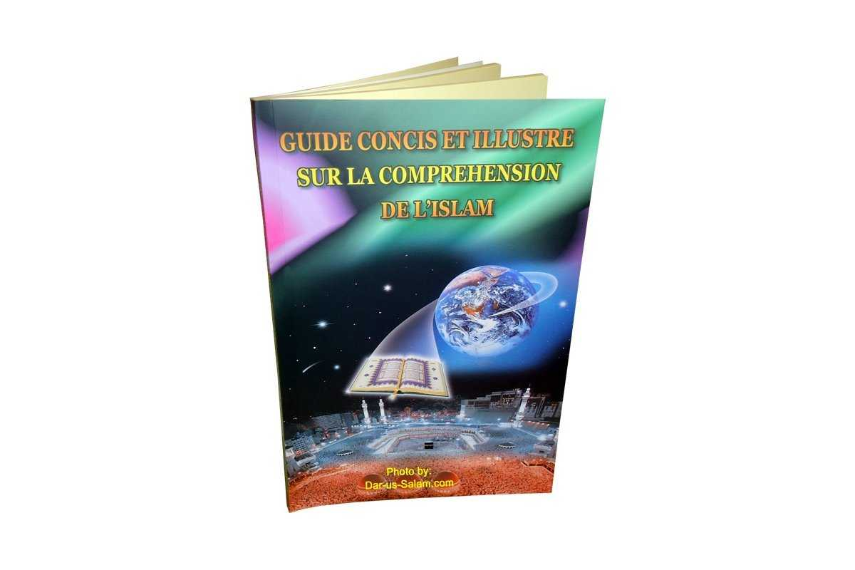 french guide concis et illustre sur la comprehension de lislam