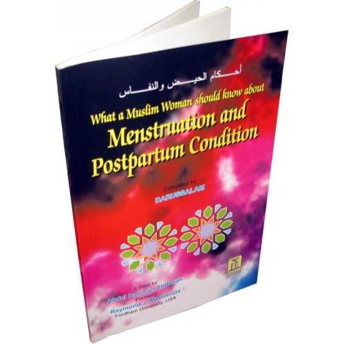 What a Muslim Woman should know about Menstruation and Postpartum