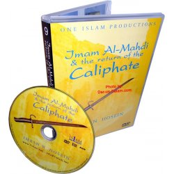 Imam Al-Mahdi & The Return of The Caliphate (DVD)
