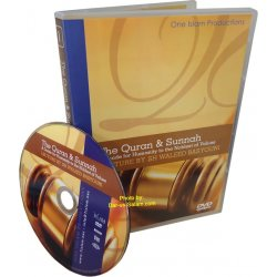 Quran & Sunnah - A Guide for Humanity to the Noblest of Values (DVD)