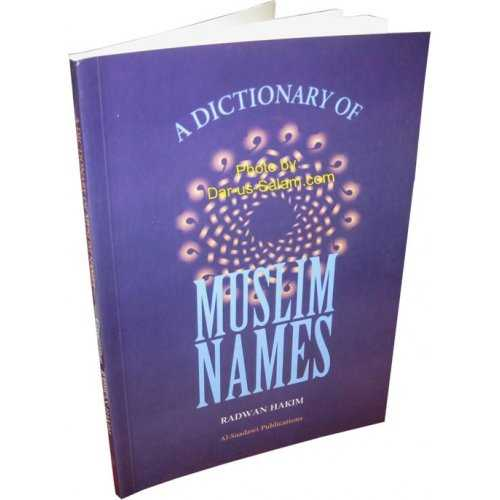 Dictionary of Muslim Names