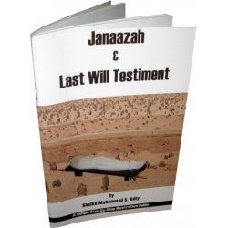 Janaazah & Last Will Testiment