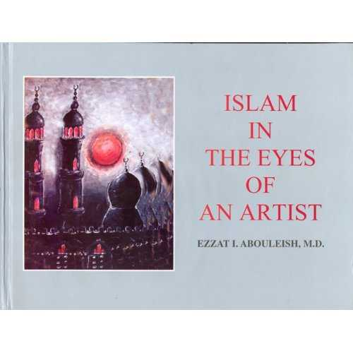Islam in the Eyes of an Artist