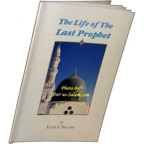 Life of the Last Prophet