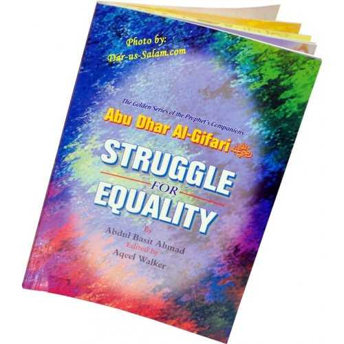 Abu Dhar Al-Gifari (R) Struggle for Equality