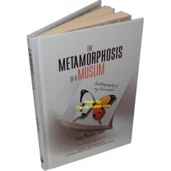 Metamorphosis of a Muslim, The