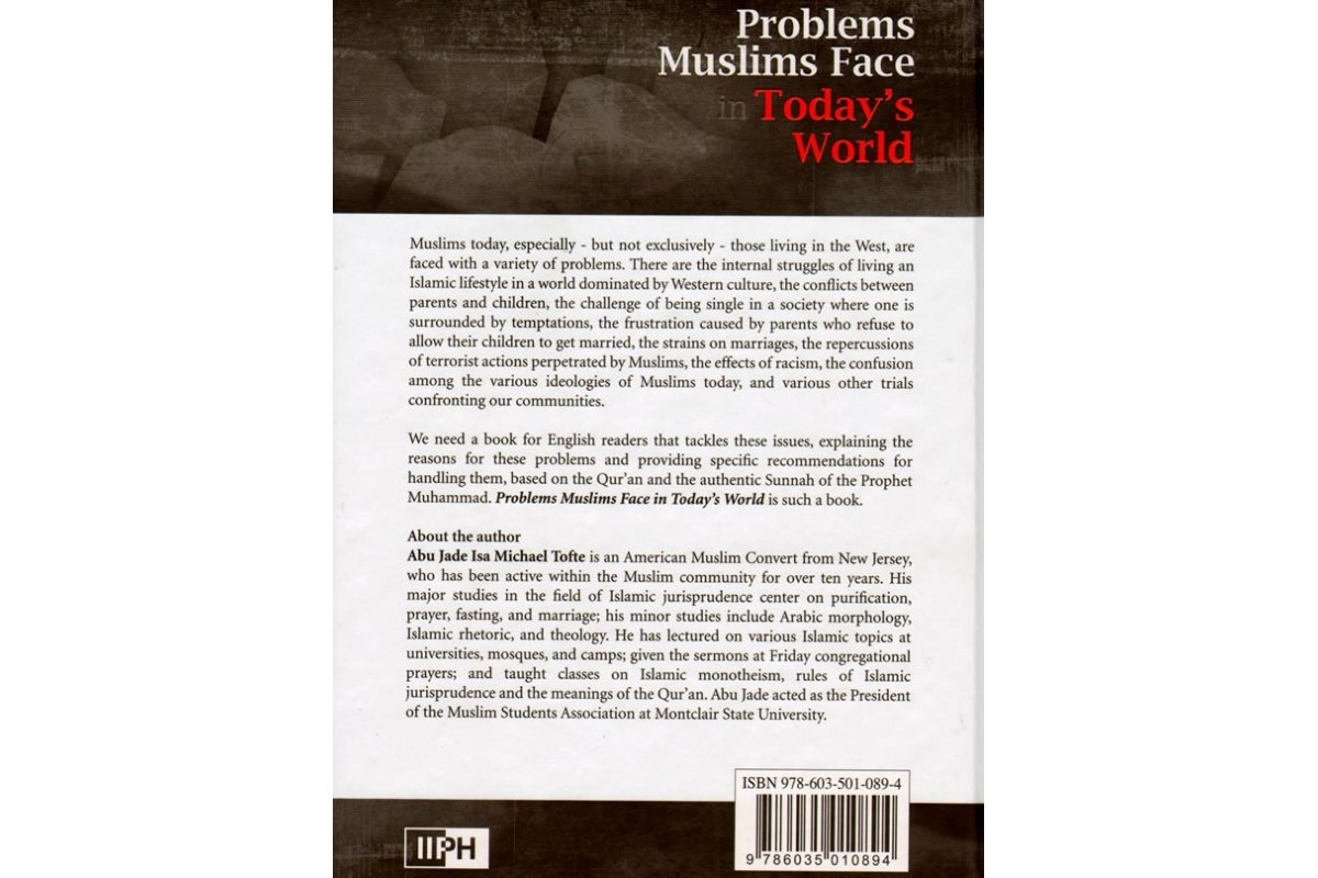 essay on problems faced by muslim world America's religious problems are becoming among the most serious in the world as more and more of america's evangelical  and cultural fabric of the muslim world.