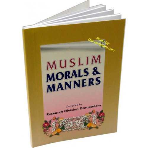 Muslim Morals and Manners (Pocket size PB)