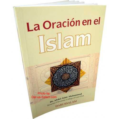 Spanish: La Oracion en el Islam [How to pray in Islam]