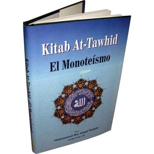 Spanish: Kitab At-Tawhid El Monoteismo