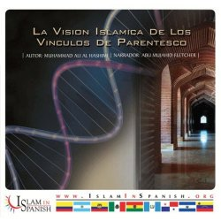 Spanish: Vision Islamica de los vinculos del Parentesco (CD)