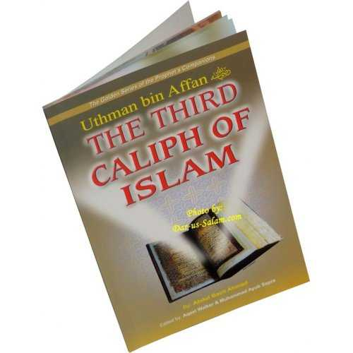 Uthman bin Affan (R) The Third Caliph of Islam