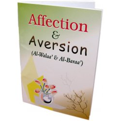 Affection and Aversion (Al-Walaa and Al-Baraa)