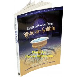 Beneficial Stories From Riyad-us-Saliheen
