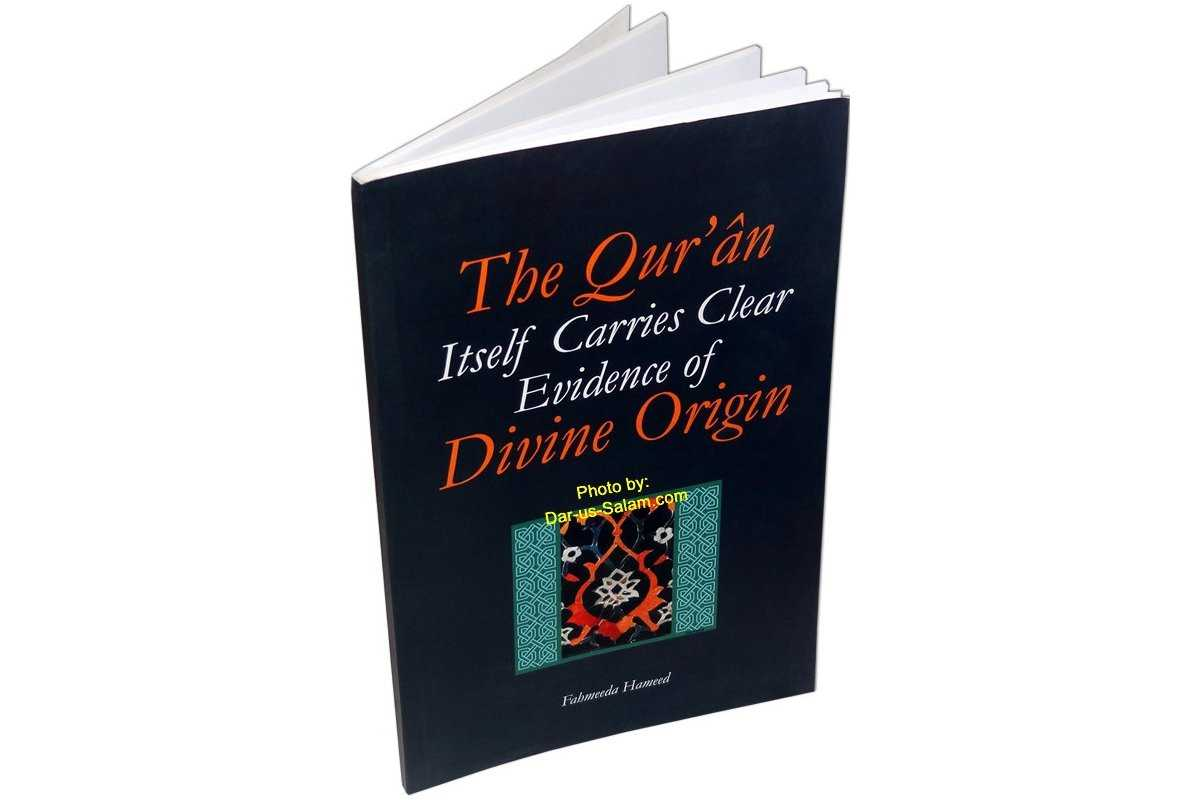 Qur'an Itself Carries Clear Evidence of Divine Origin, The