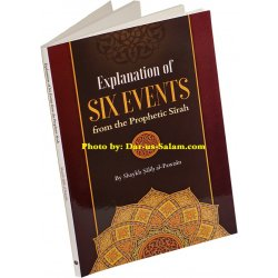 Six Events from the Prophetic Sirah