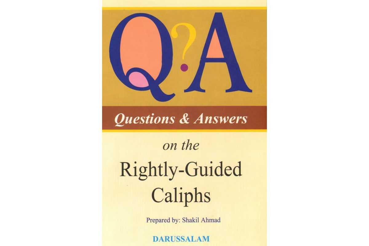 Q & A on Rightly Guided Caliphs