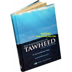 The Fundamentals of Tawheed (Islamic Monotheism)