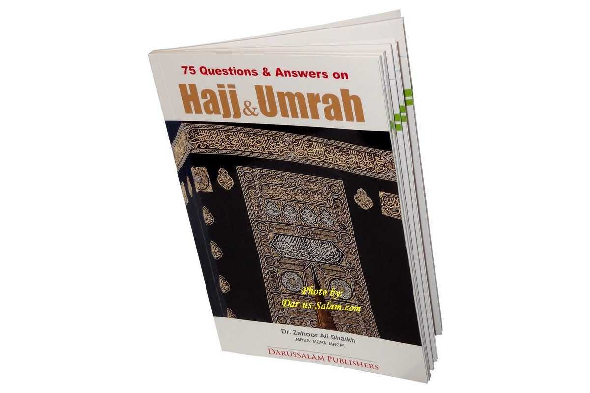 75 Q&A on Hajj & Umrah