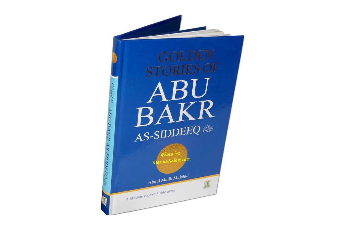 Golden Stories of Abu Bakr as-Siddeeq (R)