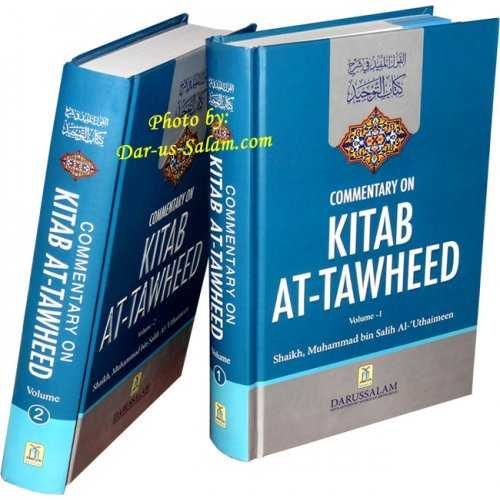 Commentary on Kitab At-Tawheed (2 Vol. Set)