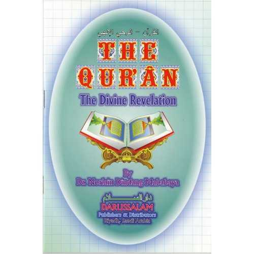 The Qur'an - The Divine Revelation