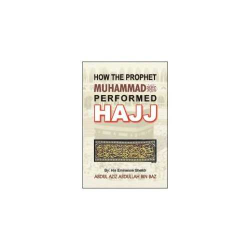 How The Prophet Muhammad (S) Performed Hajj